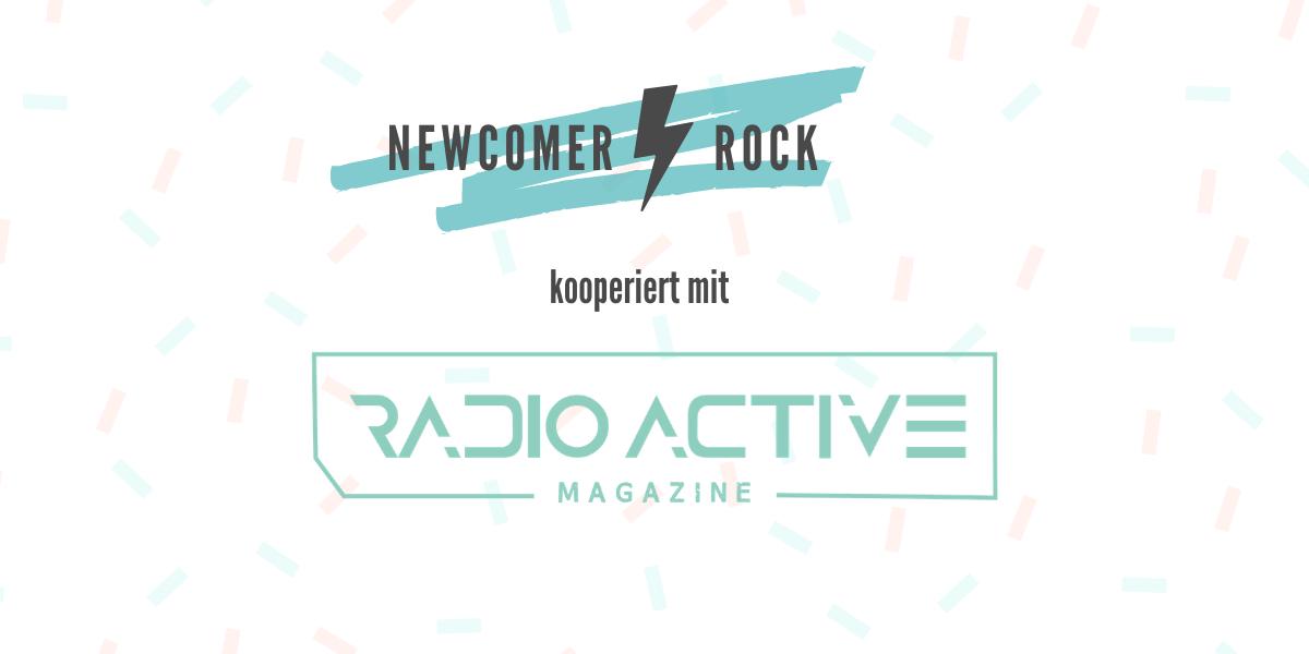 Kooperation: Newcomer-Rock.com & Radio:Active Magazine